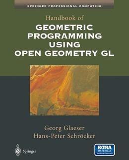 Abbildung von Glaeser / Schröcker | Handbook of Geometric Programming Using Open Geometry GL | 2002
