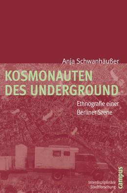 Abbildung von Schwanhäußer   Kosmonauten des Underground   2010   Ethnografie einer Berliner Sze...   7
