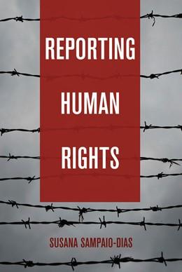 Abbildung von Sampaio-Dias | Reporting Human Rights | 2016
