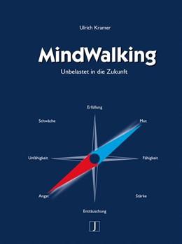 Abbildung von Kramer | MindWalking | 3., veränderte Auflage | 2008 | Unbelastet in die Zukunft