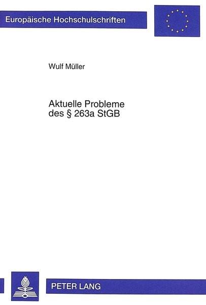 Aktuelle Probleme des § 263a StGB   Müller, 1999   Buch (Cover)
