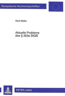 Abbildung von Müller | Aktuelle Probleme des § 263a StGB | 1999