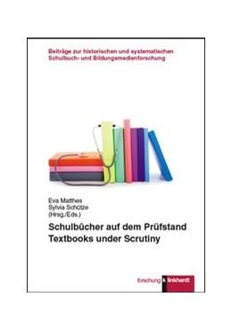 Abbildung von Matthes / Schütze | Schulbücher auf dem Prüfstand | 2016 | Textbooks under Scrutiny