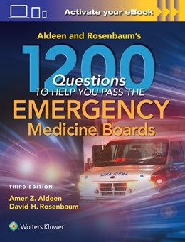 Abbildung von Aldeen / Rosenbaum | Aldeen and Rosenbaum's 1200 Questions to Help You Pass the Emergency Medicine Boards | 3. Auflage | 2017