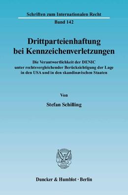 Abbildung von Schilling | Drittparteienhaftung bei Kennzeichenverletzungen. | 2004 | Die Verantwortlichkeit der DEN... | 142