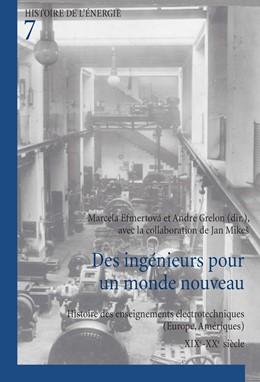 Abbildung von Efmertová / Grelon   Des ingénieurs pour un monde nouveau   1. Auflage   2016   beck-shop.de