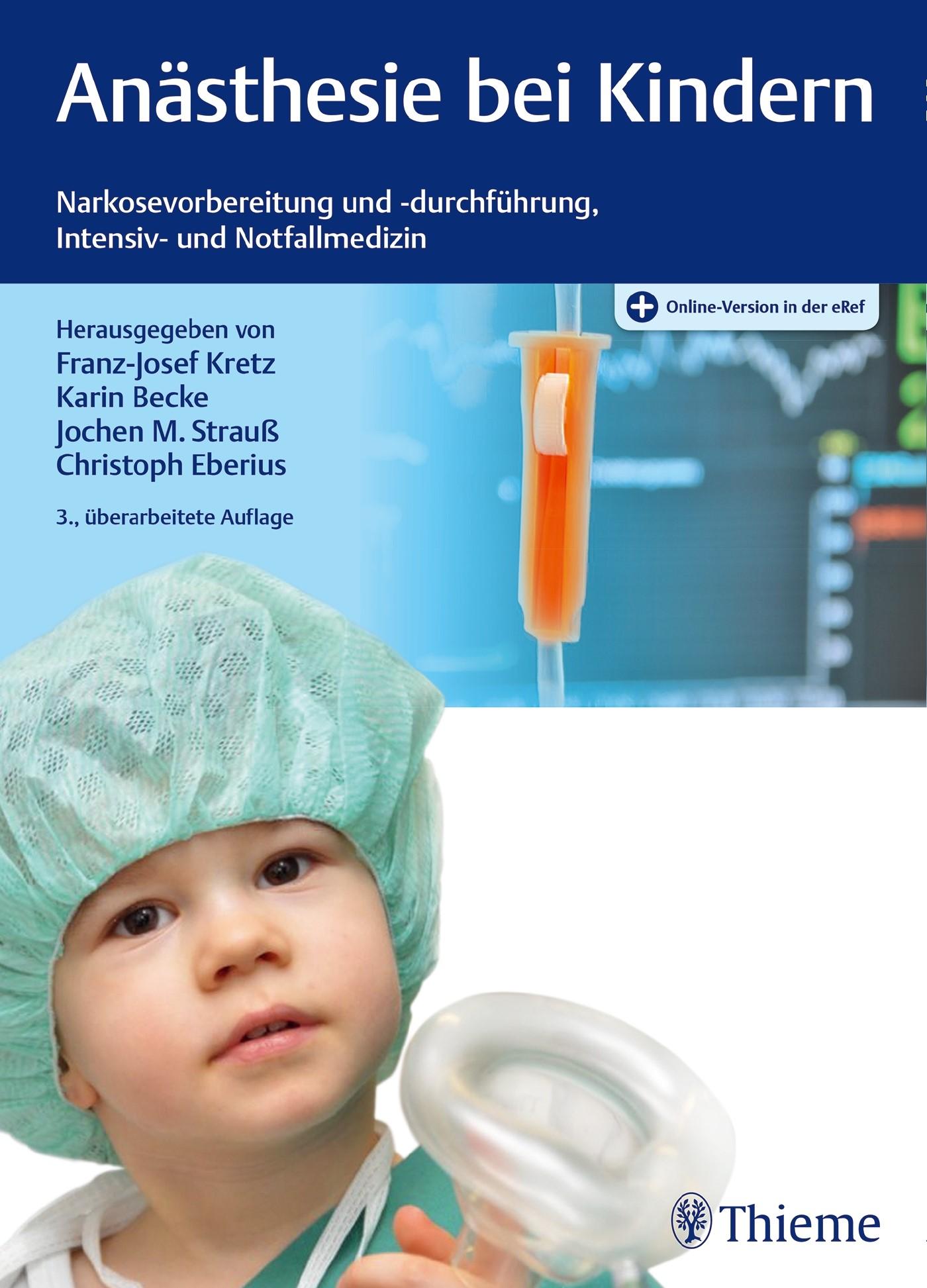 Anästhesie bei Kindern | Kretz / Becke / Strauß / Eberius (Hrsg.) | 3. überarbeitete Auflage., 2017 (Cover)