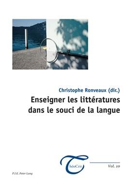 Abbildung von Ronveaux   Enseigner les littératures dans le souci de la langue   1. Auflage   2016   beck-shop.de
