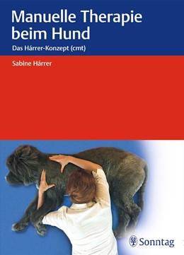 Abbildung von Hárrer | Manuelle Therapie beim Hund | 1. Auflage | 2017 | beck-shop.de