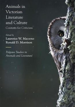 Abbildung von Mazzeno / Morrison   Animals in Victorian Literature and Culture   2017   Contexts for Criticism