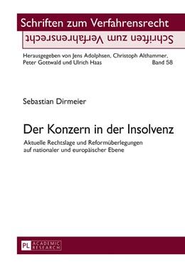 Abbildung von Dirmeier | Der Konzern in der Insolvenz | 1. Auflage | 2016 | beck-shop.de