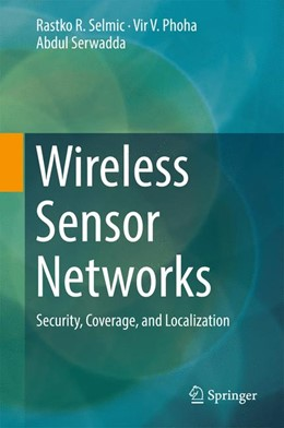 Abbildung von Selmic / Phoha | Wireless Sensor Networks | 1. Auflage | 2016 | beck-shop.de