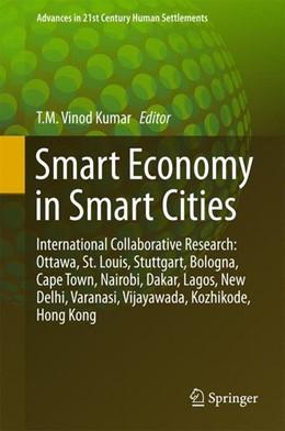 Abbildung von Vinod Kumar | Smart Economy in Smart Cities | 1st ed. 2017 | 2016 | International Collaborative Re...