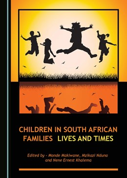 Abbildung von Makiwane / Nduna / Khalema | Children in South African Families | 2016 | Lives and Times