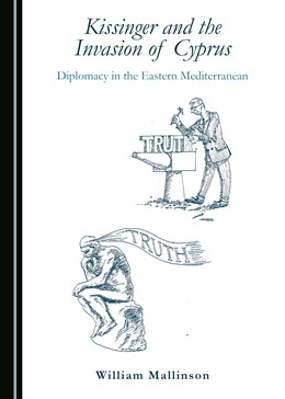 Abbildung von Mallinson | Kissinger and the Invasion of Cyprus | 2016 | Diplomacy in the Eastern Medit...