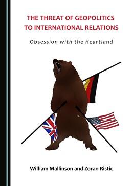 Abbildung von Mallinson / Ristic | The Threat of Geopolitics to International Relations | 1. Auflage | 2016 | beck-shop.de