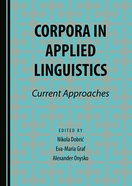 Abbildung von Dobric / Graf / Onysko   Corpora in Applied Linguistics   2016   Current Approaches