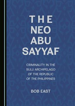 Abbildung von East | The Neo Abu Sayyaf | 1. Auflage | 2016 | beck-shop.de