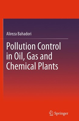 Abbildung von Bahadori | Pollution Control in Oil, Gas and Chemical Plants | Softcover reprint of the original 1st ed. 2014 | 2016