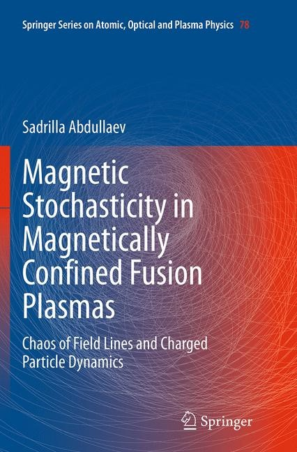 Abbildung von Abdullaev   Magnetic Stochasticity in Magnetically Confined Fusion Plasmas   Softcover reprint of the original 1st ed. 2014   2016