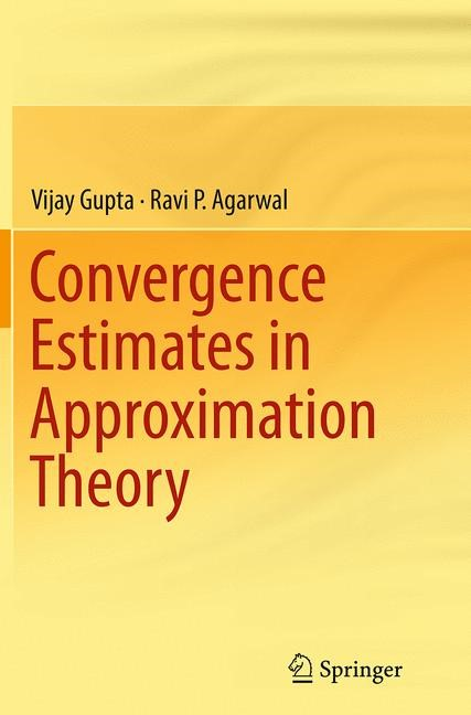 Abbildung von Gupta / Agarwal | Convergence Estimates in Approximation Theory | Softcover reprint of the original 1st ed. 2014 | 2016