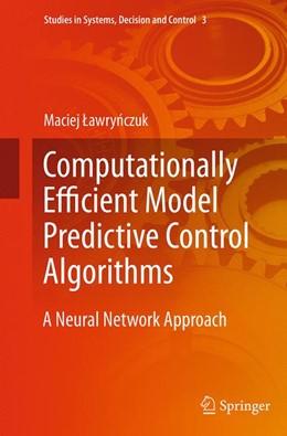 Abbildung von Lawrynczuk | Computationally Efficient Model Predictive Control Algorithms | Softcover reprint of the original 1st ed. 2014 | 2016 | A Neural Network Approach | 3