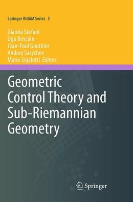 Abbildung von Stefani / Boscain / Gauthier / Sarychev / Sigalotti | Geometric Control Theory and Sub-Riemannian Geometry | Softcover reprint of the original 1st ed. 2014 | 2016 | 5