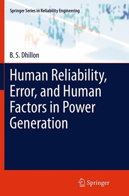 Abbildung von Dhillon | Human Reliability, Error, and Human Factors in Power Generation | Softcover reprint of the original 1st ed. 2014 | 2016