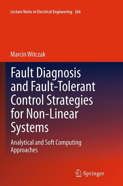 Abbildung von Witczak | Fault Diagnosis and Fault-Tolerant Control Strategies for Non-Linear Systems | Softcover reprint of the original 1st ed. 2014 | 2016