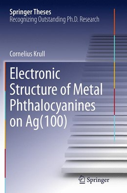 Abbildung von Krull | Electronic Structure of Metal Phthalocyanines on Ag(100) | Softcover reprint of the original 1st ed. 2014 | 2016