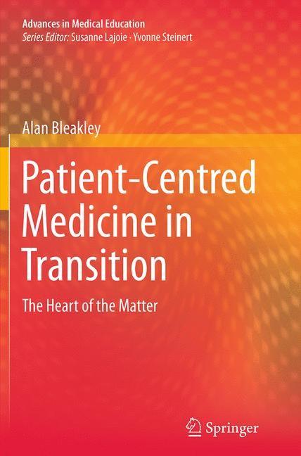 Abbildung von Bleakley | Patient-Centred Medicine in Transition | Softcover reprint of the original 1st ed. 2014 | 2016