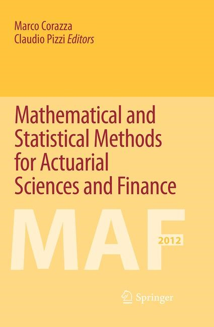 Abbildung von Corazza / Pizzi | Mathematical and Statistical Methods for Actuarial Sciences and Finance | Softcover reprint of the original 1st ed. 2014 | 2016