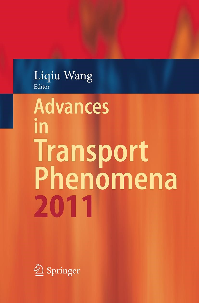Abbildung von Wang | Advances in Transport Phenomena 2011 | Softcover reprint of the original 1st ed. 2014 | 2016