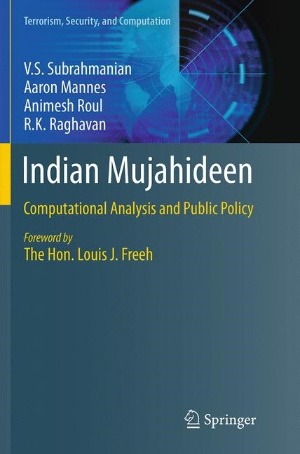 Abbildung von Subrahmanian / Mannes / Roul | Indian Mujahideen | Softcover reprint of the original 1st ed. 2013 | 2016