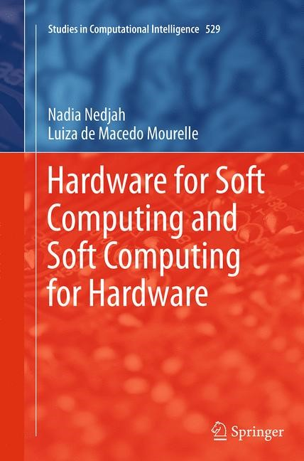 Abbildung von Nedjah / Mourelle | Hardware for Soft Computing and Soft Computing for Hardware | Softcover reprint of the original 1st ed. 2014 | 2016