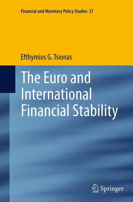 Abbildung von Tsionas | The Euro and International Financial Stability | Softcover reprint of the original 1st ed. 2014 | 2016