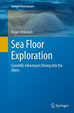 Abbildung von Hekinian | Sea Floor Exploration | Softcover reprint of the original 1st ed. 2014 | 2016