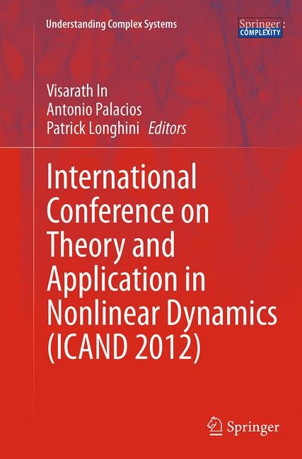 Abbildung von In / Palacios / Longhini | International Conference on Theory and Application in Nonlinear Dynamics (ICAND 2012) | Softcover reprint of the original 1st ed. 2014 | 2016