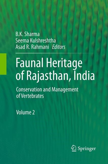 Abbildung von Sharma / Kulshreshtha / Rahmani | Faunal Heritage of Rajasthan, India | Softcover reprint of the original 1st ed. 2013 | 2016
