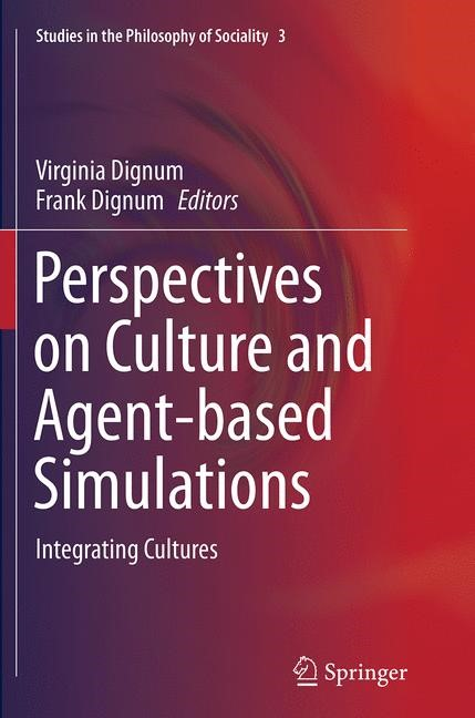Abbildung von Dignum   Perspectives on Culture and Agent-based Simulations   Softcover reprint of the original 1st ed. 2014   2016