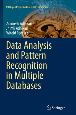 Abbildung von Adhikari / Pedrycz | Data Analysis and Pattern Recognition in Multiple Databases | Softcover reprint of the original 1st ed. 2014 | 2016