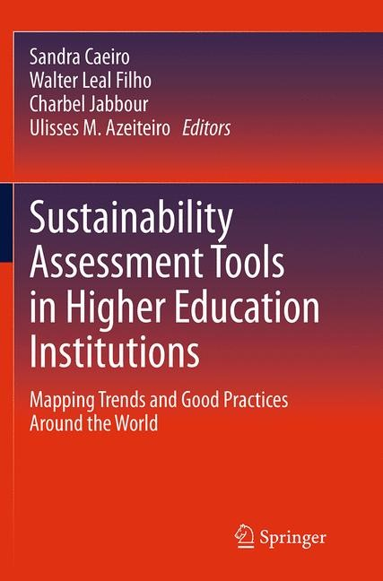 Abbildung von Caeiro / Filho / Jabbour / Azeiteiro | Sustainability Assessment Tools in Higher Education Institutions | Softcover reprint of the original 1st ed. 2013 | 2016