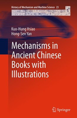 Abbildung von Hsiao / Yan | Mechanisms in Ancient Chinese Books with Illustrations | Softcover reprint of the original 1st ed. 2014 | 2016 | 23