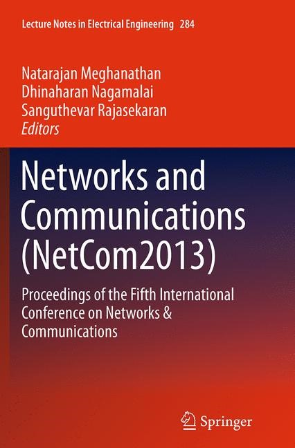 Abbildung von Meghanathan / Nagamalai / Rajasekaran | Networks and Communications (NetCom2013) | Softcover reprint of the original 1st ed. 2014 | 2016