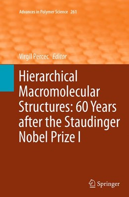 Abbildung von Percec | Hierarchical Macromolecular Structures: 60 Years after the Staudinger Nobel Prize I | Softcover reprint of the original 1st ed. 2013 | 2016 | 261