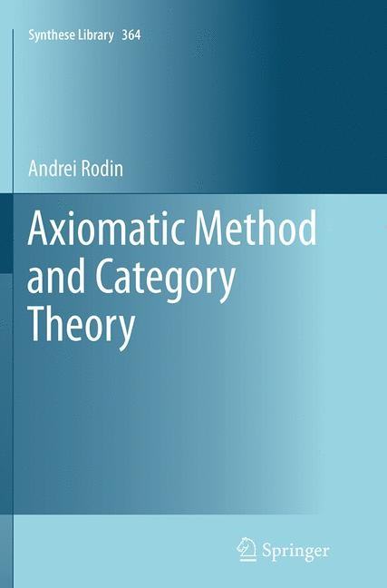 Abbildung von Rodin | Axiomatic Method and Category Theory | Softcover reprint of the original 1st ed. 2014 | 2016