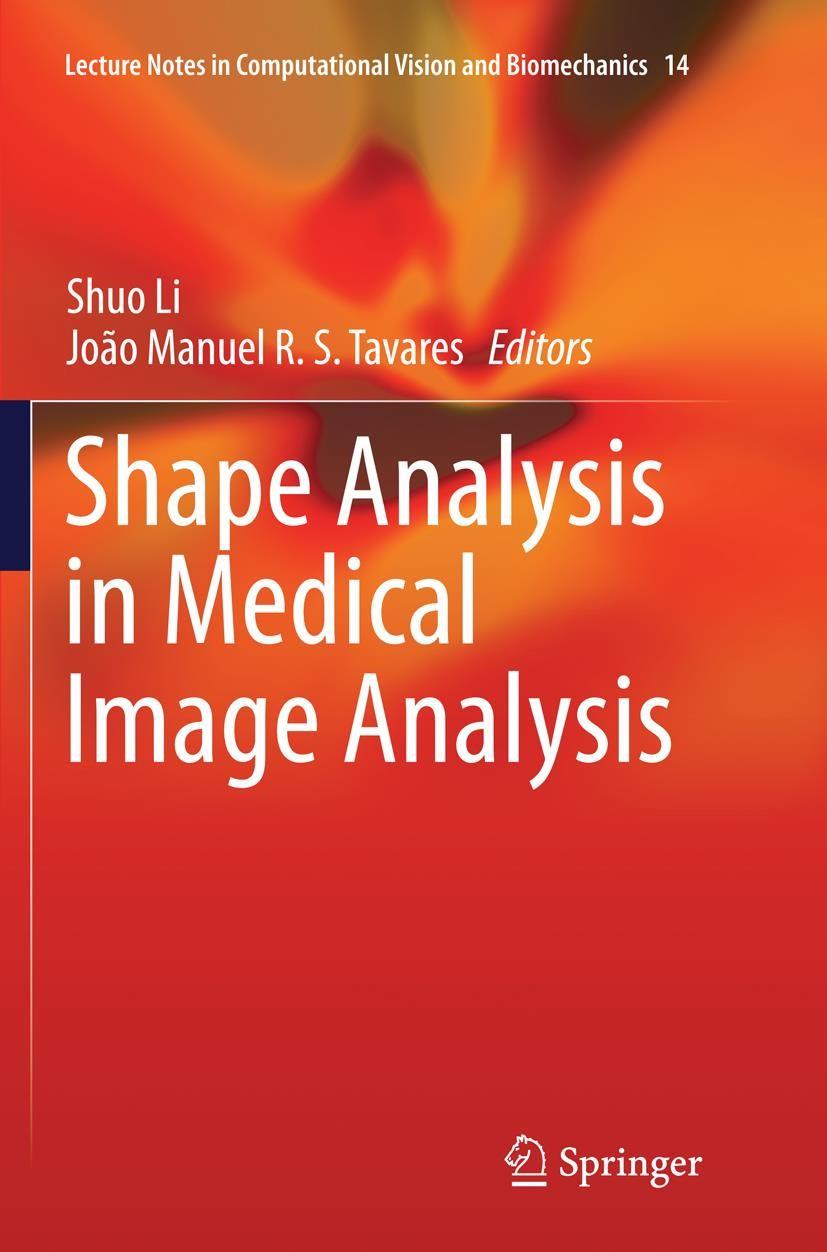Abbildung von Li / Tavares | Shape Analysis in Medical Image Analysis | Softcover reprint of the original 1st ed. 2014 | 2016