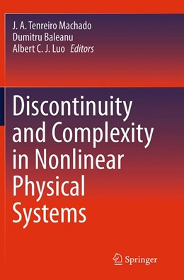 Abbildung von Machado / Baleanu / Luo | Discontinuity and Complexity in Nonlinear Physical Systems | Softcover reprint of the original 1st ed. 2014 | 2016 | 6