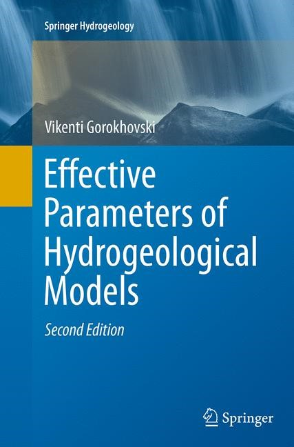 Abbildung von Gorokhovski | Effective Parameters of Hydrogeological Models | Softcover reprint of the original 2nd ed. 2014 | 2016