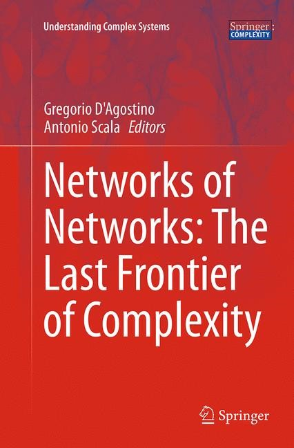 Abbildung von D'Agostino / Scala | Networks of Networks: The Last Frontier of Complexity | Softcover reprint of the original 1st ed. 2014 | 2016